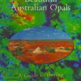 Beautiful Australian Opals: A Guide to Buying