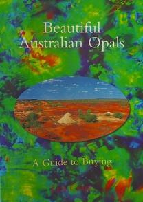Beautiful Australian Opals A Guide to Buying