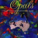 Beautiful Opals: Australia's National Gemstone